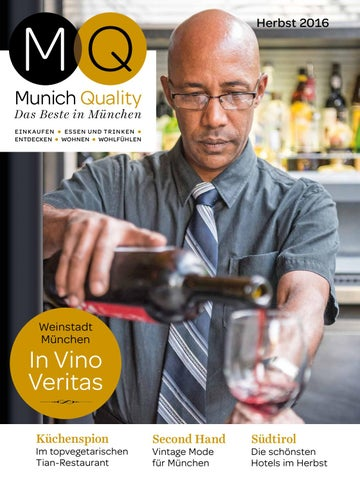 MQ Munich Quality Sommer 2016 by InMagazin Verlags GmbH - issuu