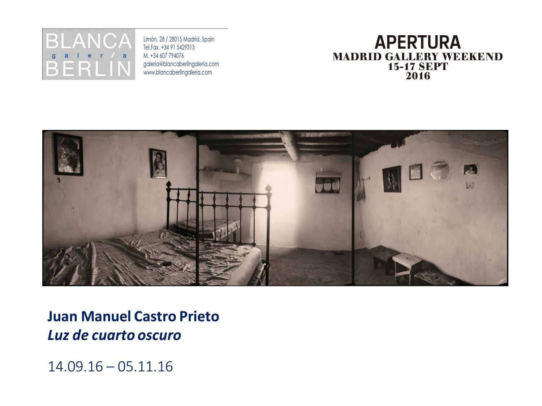 Juan Manuel Castro Prieto. Luz de cuarto oscuro by Blanca ...
