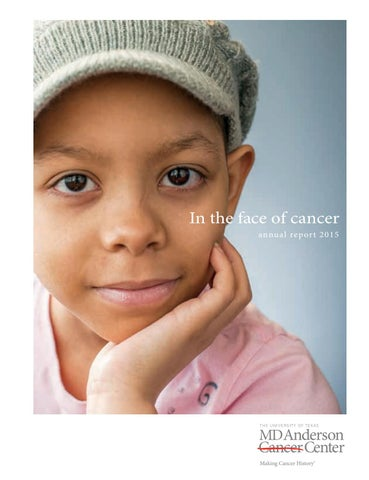 Md Anderson Annual Report 2014 2015 By Md Anderson Cancer Center Issuu