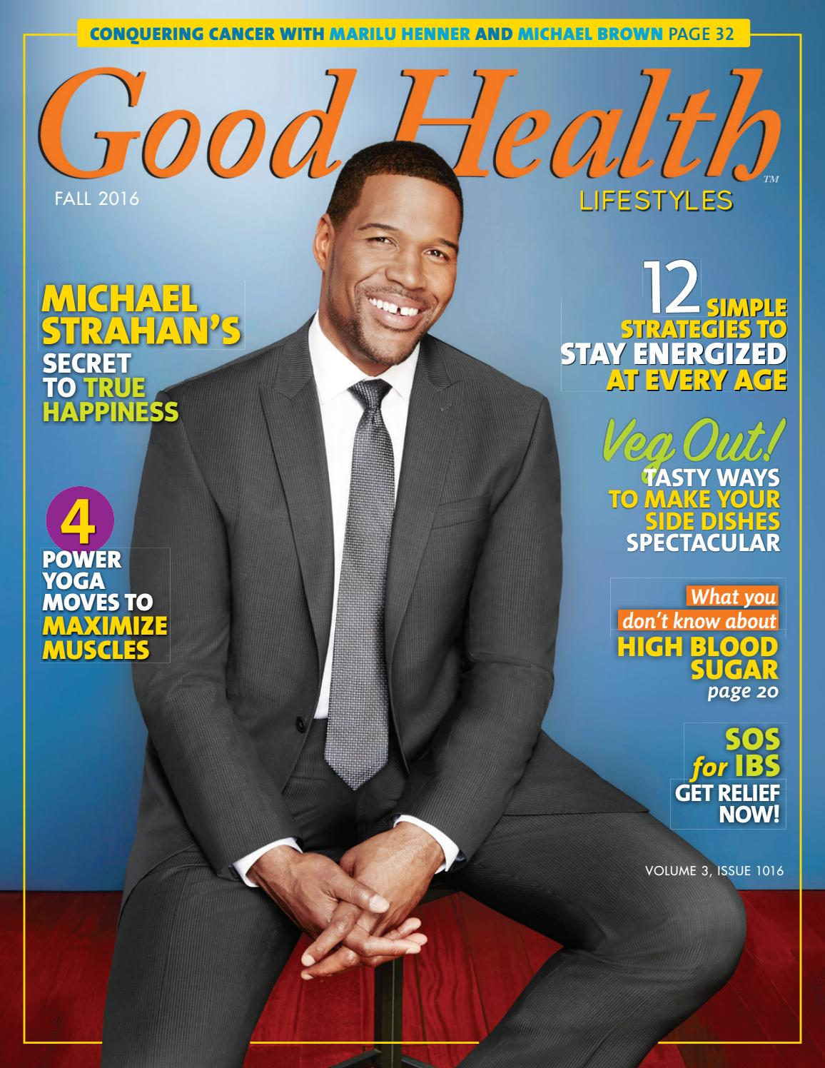 Good Health Lifestyles - Oct. 2016 by Good Health Lifestyles - issuu