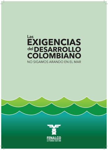 49685943b84 Las Exigencias del Desarrollo Colombiano by COMMUNITY MANAGER - issuu