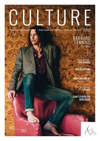 93016f684 Culture magazine Issue 8 Oct-Dec 2016, The Arts Centre Gold Coast