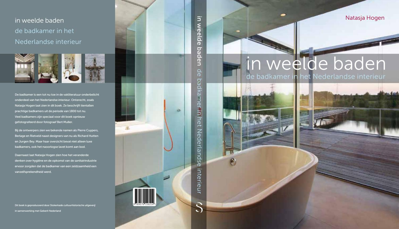 In weelde baden de badkamer in het nederlandse interieur for Bekende nederlandse interieur designers