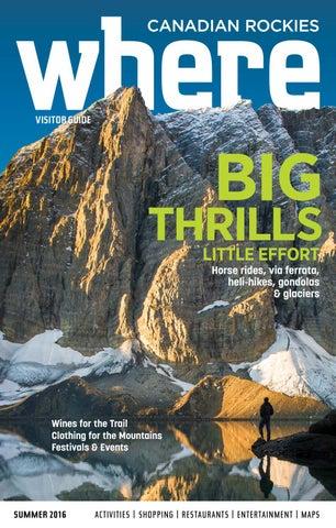 303e59ba938 Where Canadian Rockies Summer 2016 by Where Canadian Rockies - issuu