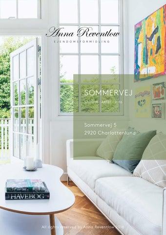 Sommervej 5, 2920 Charlottenlund by Anna Reventlow - issuu