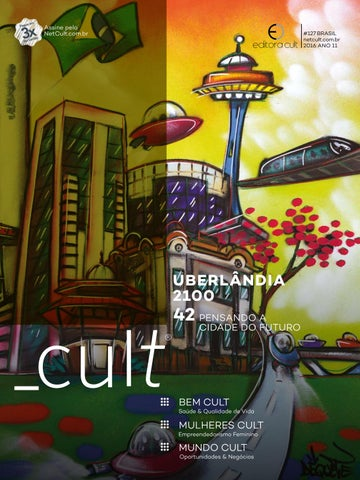 Cult uberlândia 2100 by Revista Cult - issuu 4d151c2400