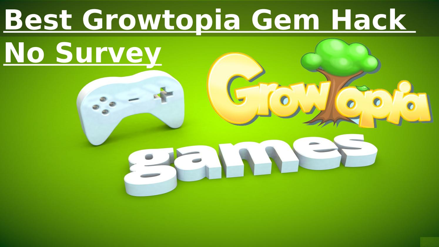 growtopia gem hack no surveys best growtopia gem hack no survey by marrythomss issuu 9856