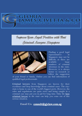 Improve your Legal Position with Best Criminal Lawyers Singapore