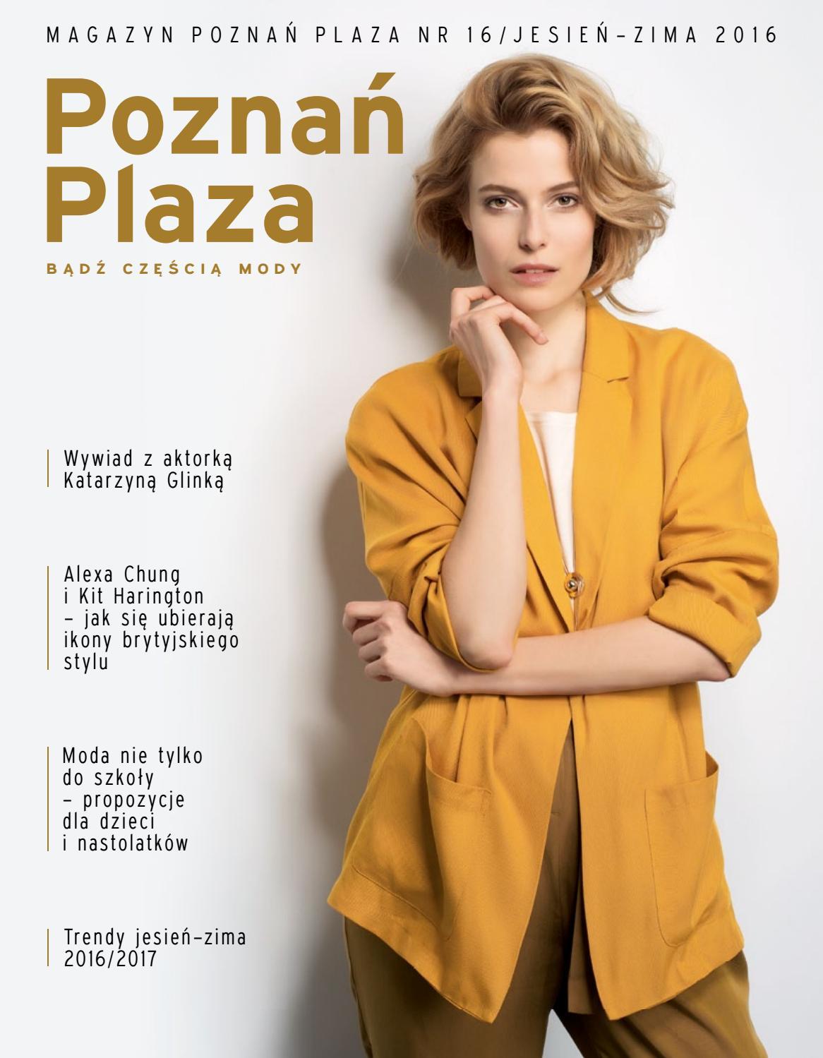 36efef9525 Magazyn Poznań Plaza jesień-zima 2016 by Concept Publishing Polska - issuu