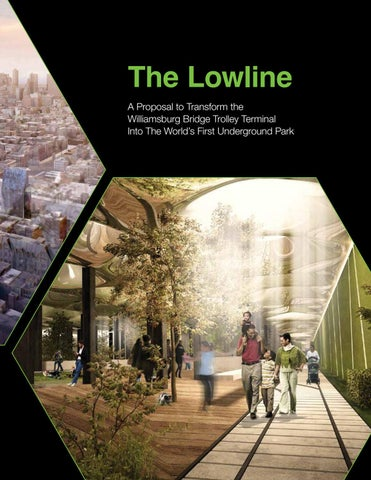 Lowline Proposal Presented To NYC EDC By The Lo Down Issuu