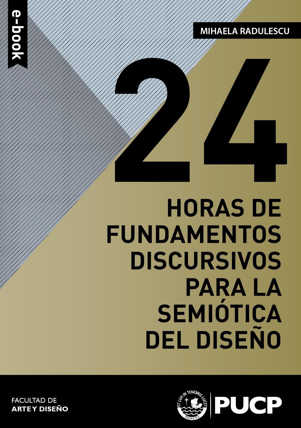 24 horas de fundamentos discursivos para la semiótica del diseño by ...