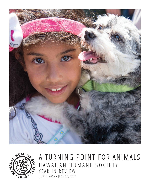 Hawaiian Humane Society 2015-2016 Annual Report by Hawaiian