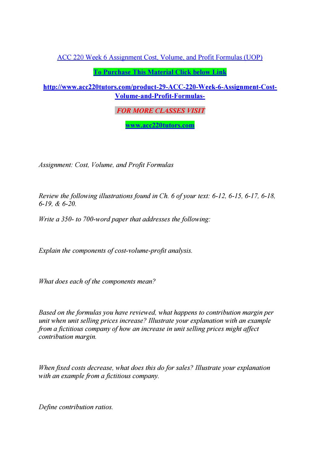 Acc 220 week 6 assignment cost, volume, and profit formulas (uop) by
