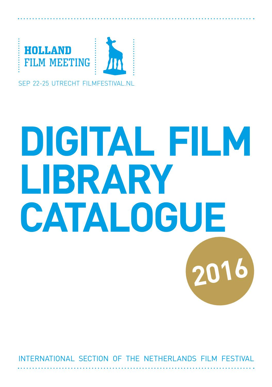 Digital Film Library 2016 By Nederlands Film Festival Issuu