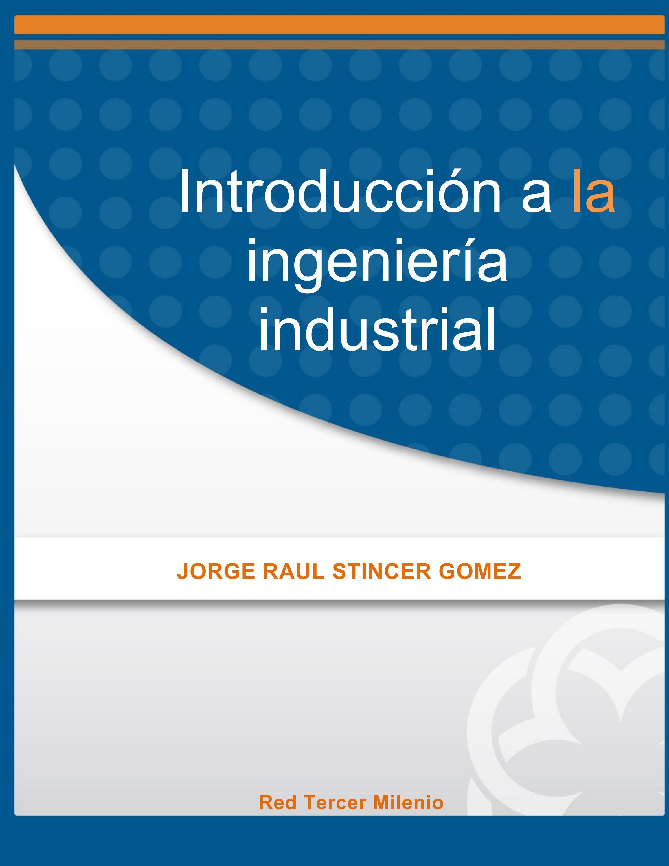 Introduccion a la ingenieria industrial by Adeprin - issuu