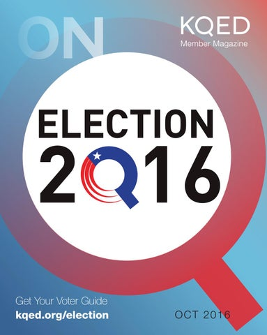 October 2016 - KQED On Q by KQED - issuu