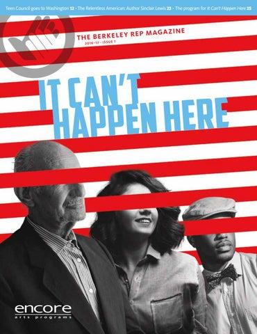 Berkeley Rep It Cant Happen Here By Berkeley Repertory Theatre Issuu