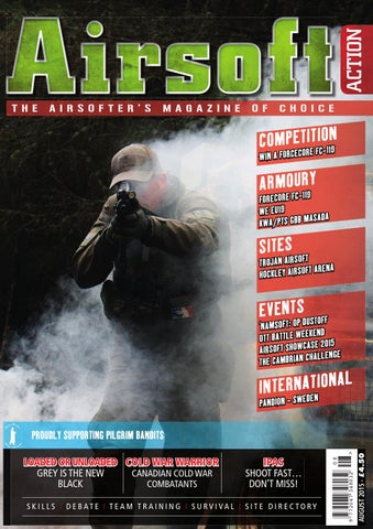 f611473c2f18e Issue 51 - August 2015 by Airsoft Action Magazine - issuu