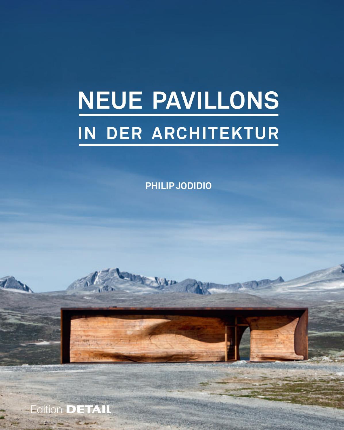 Neue Pavillons in der Architektur by DETAIL - issuu