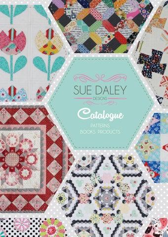 Sue Daley Designs Catalogue 2016 By Sue Daley Designs Issuu