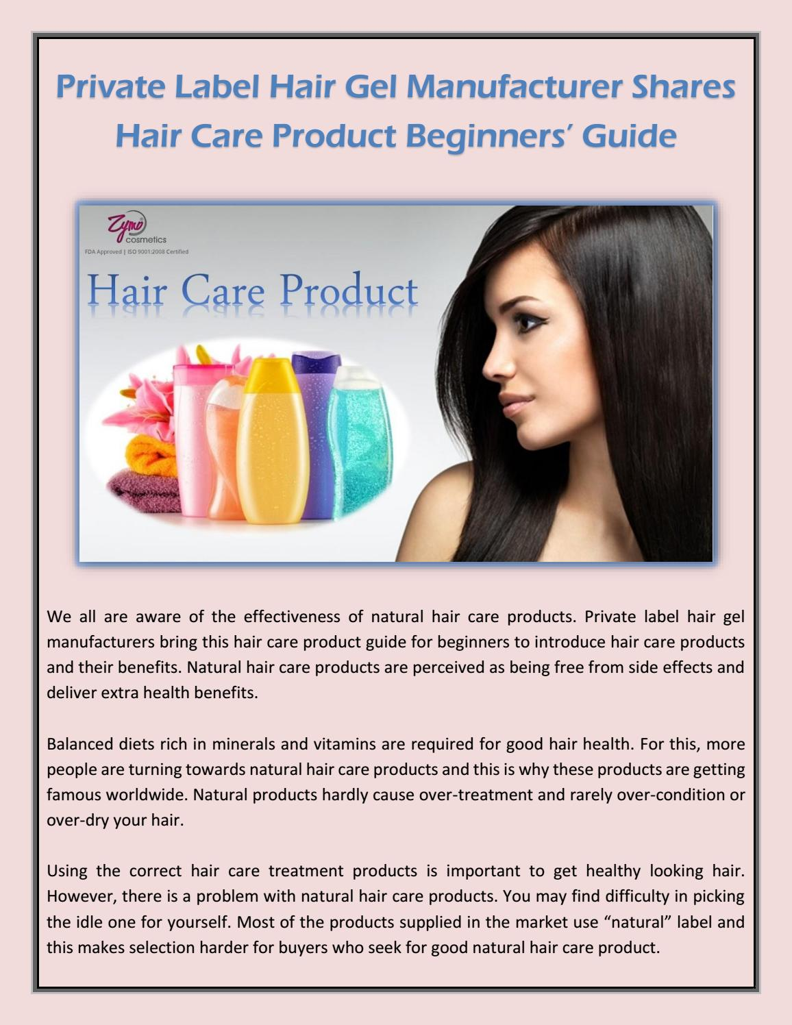 Private Label Hair Gel Manufacturer Shares Hair Care Product Beginners Guide By Zymo Cosmetics Issuu