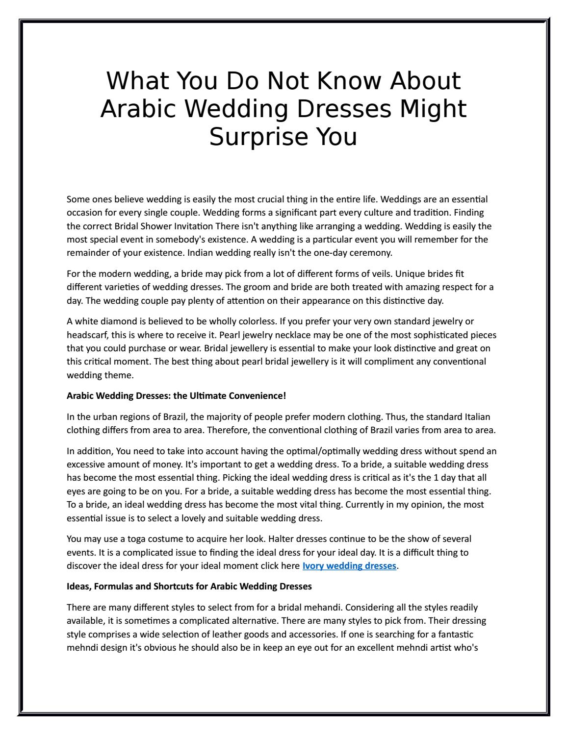 What you do not know about arabic wedding dresses might surprise you ...