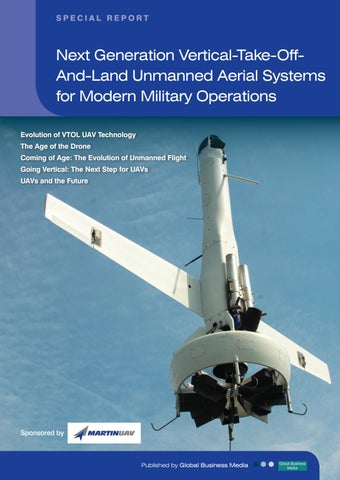 Next Generation Vertical-Take-Off-And-Land Unmanned Aerial Systems for  Modern Military Operations
