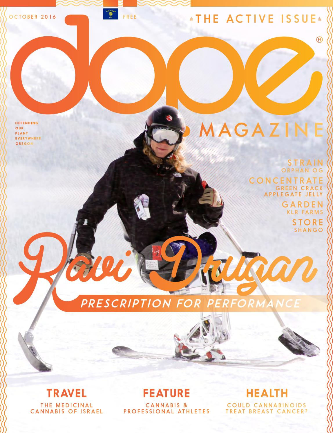 Dope Magazine - October 2016 - The Active Issue - Oregon by