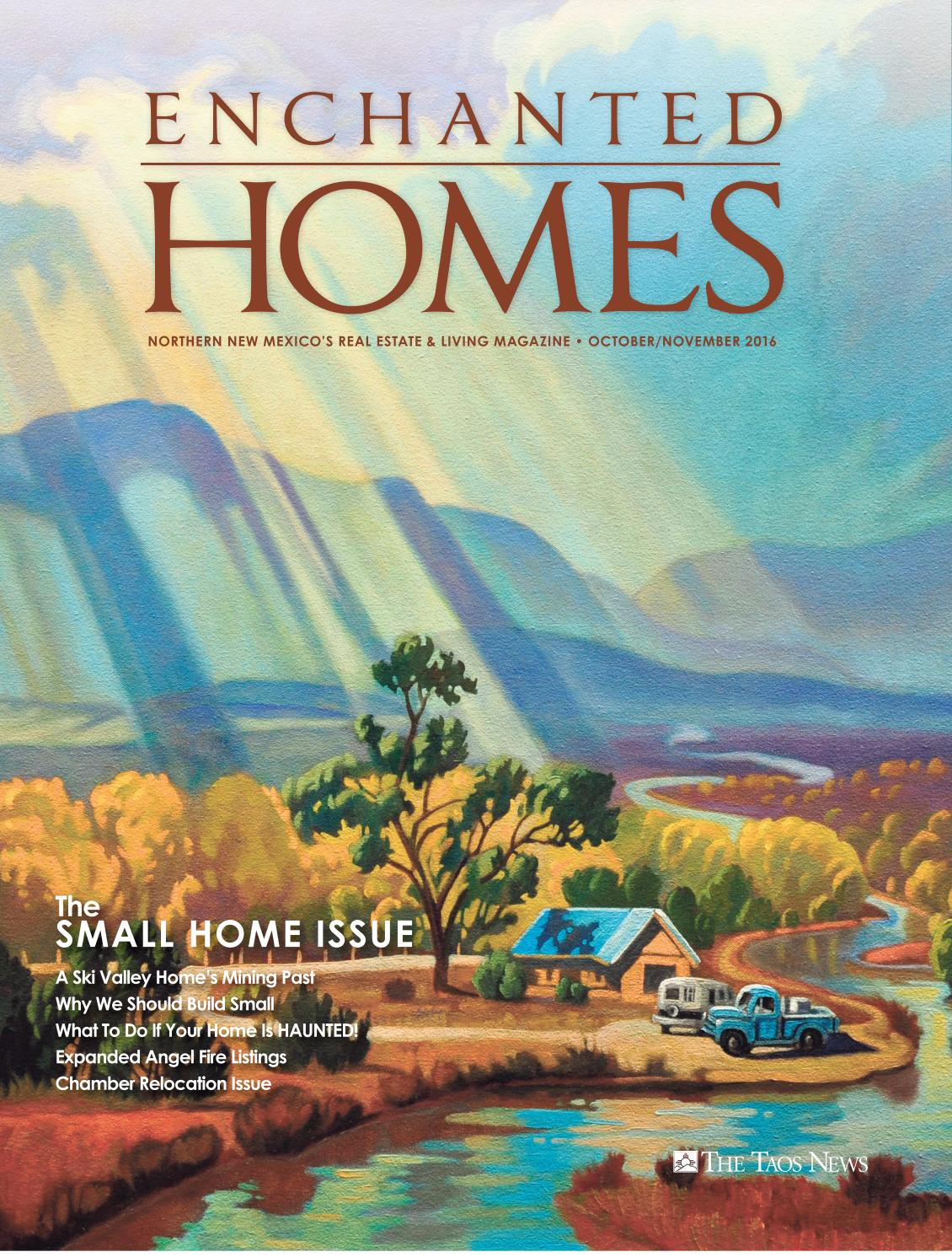 d7e253bfe837 Enchanted Homes  The Small Home Issue 2016 by The Taos News - issuu