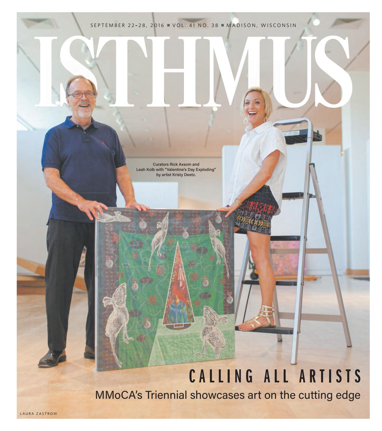Isthmus Sept 22 28 2016 by Isthmus issuu