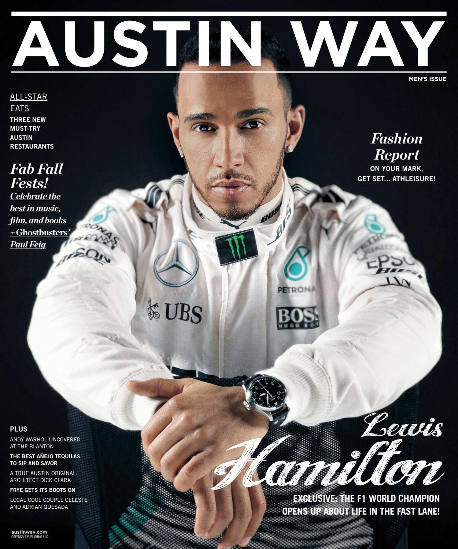 9acafee95 Austin Way - 2016 - Issue 5 - Late Fall - Lewis Hamilton by MODERN LUXURY -  issuu