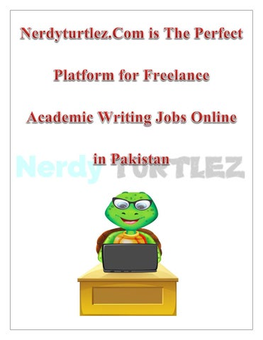 nerdyturtlez com is the perfect platform for lance academic  nerdyturtlez com is recognized for offering the biggest platform for all writers residing in we invite writers who want to earn money while