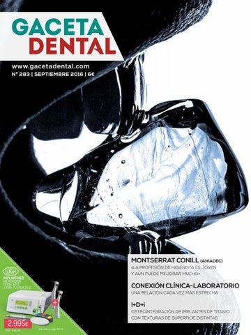 Gaceta Dental - 283 by Peldaño - issuu b80b268c0b