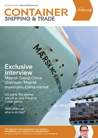3rd Quarter 2016 www.containerst.com. Exclusive interview. Maersk Group  China ... ba6b11e377ac7