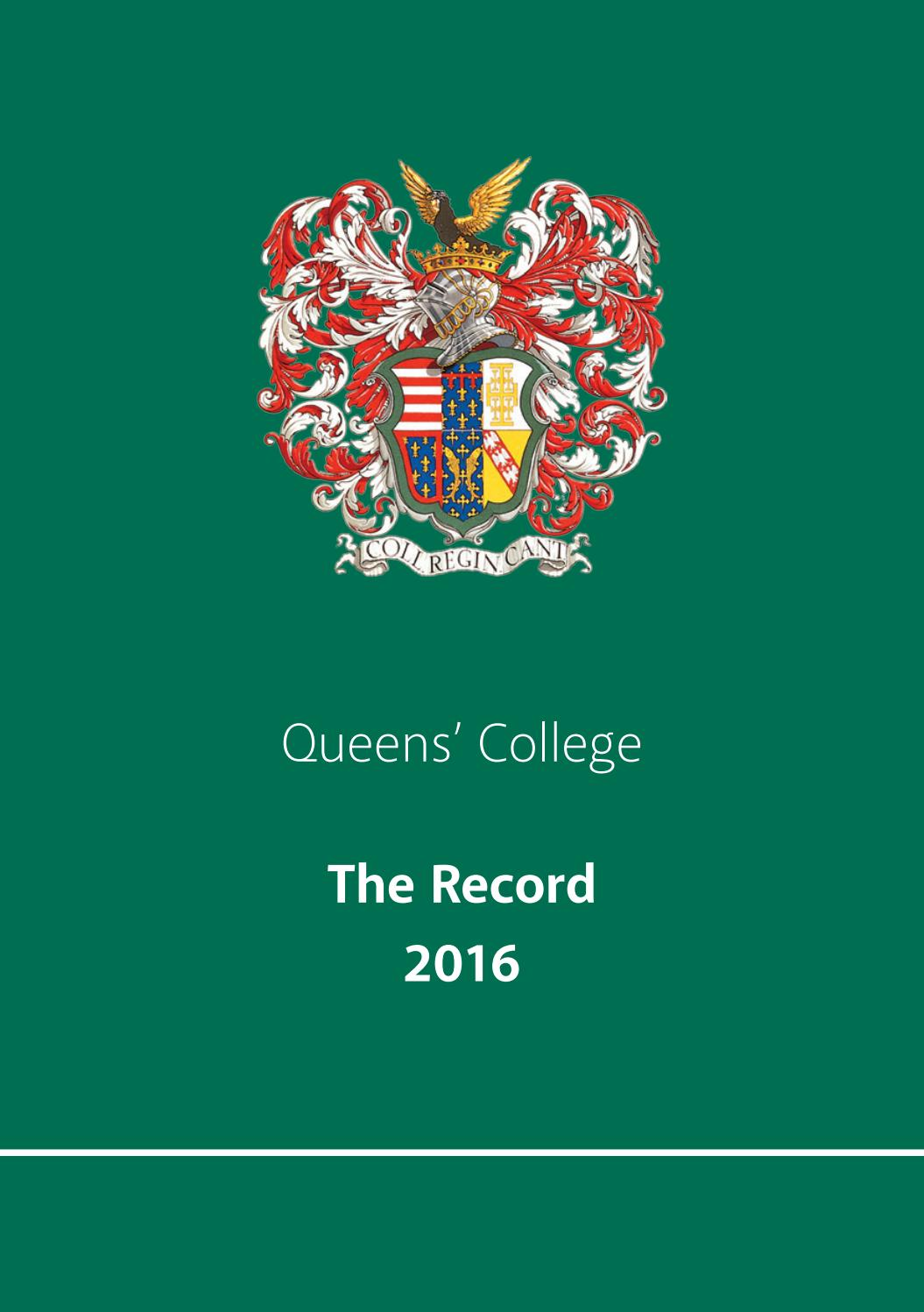 Queens\' College - The Record 2016 by Ciconi Ltd - issuu