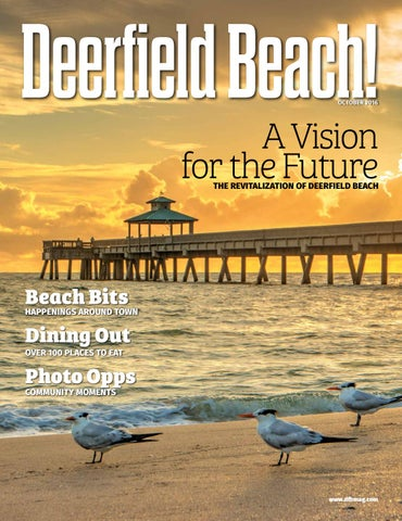 a6024f51 Deerfield Beach! Magazine October 2016 by Point! Publishing - issuu