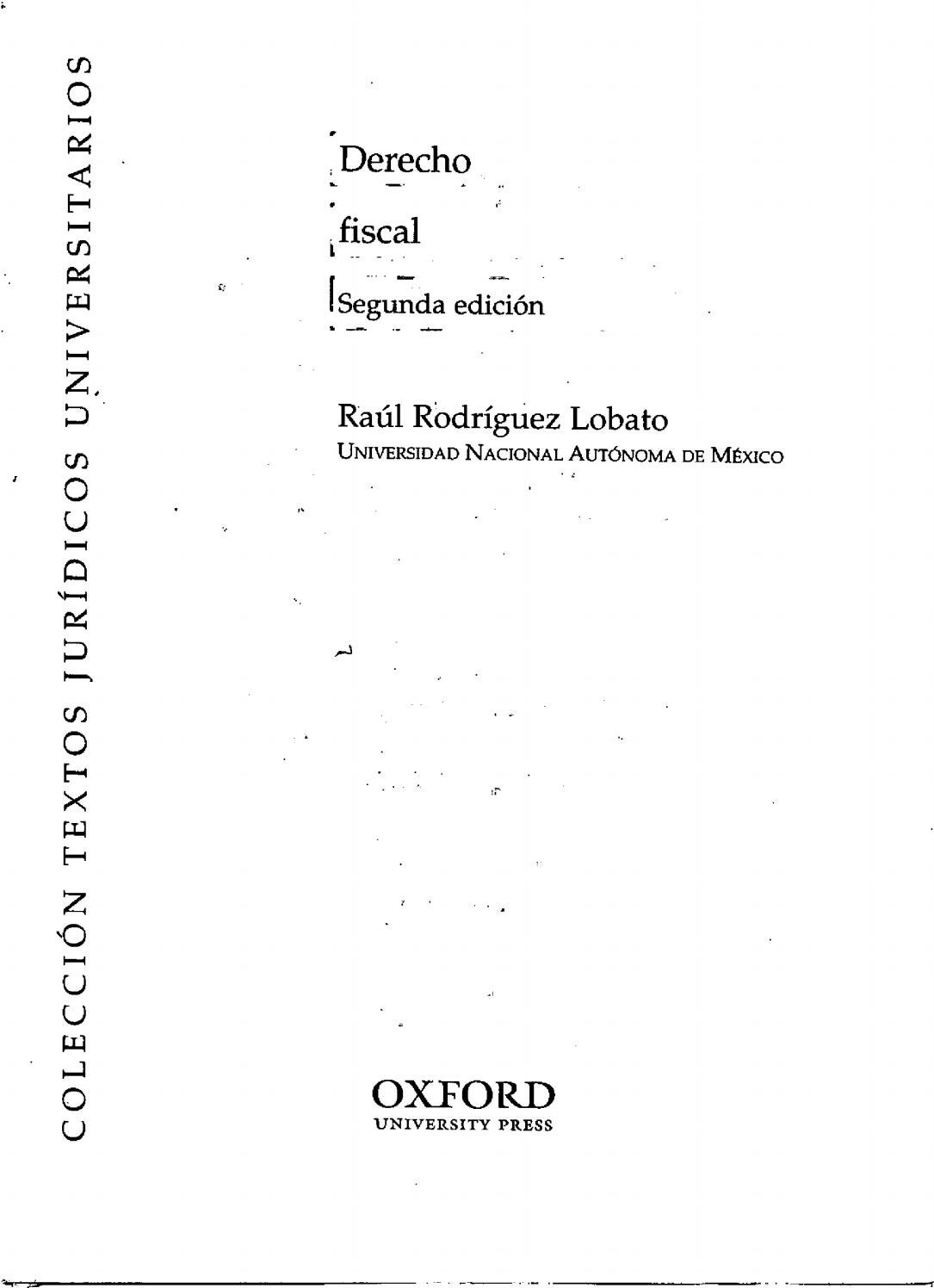 Derecho fiscal raul rodriguez lobato by Adeprin - issuu