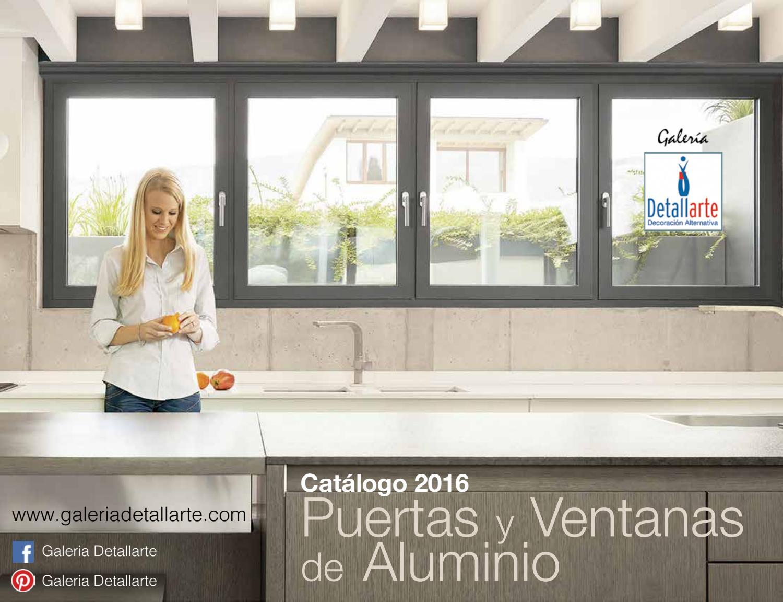 Catalogo 2016 detallarte puertas y ventanas de aluminio by for Catalogo de puertas de aluminio