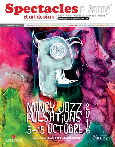 614ef947a8c6 Spectacles Publications Nancy n°330   Octobre 2016 by SPECTACLES ...