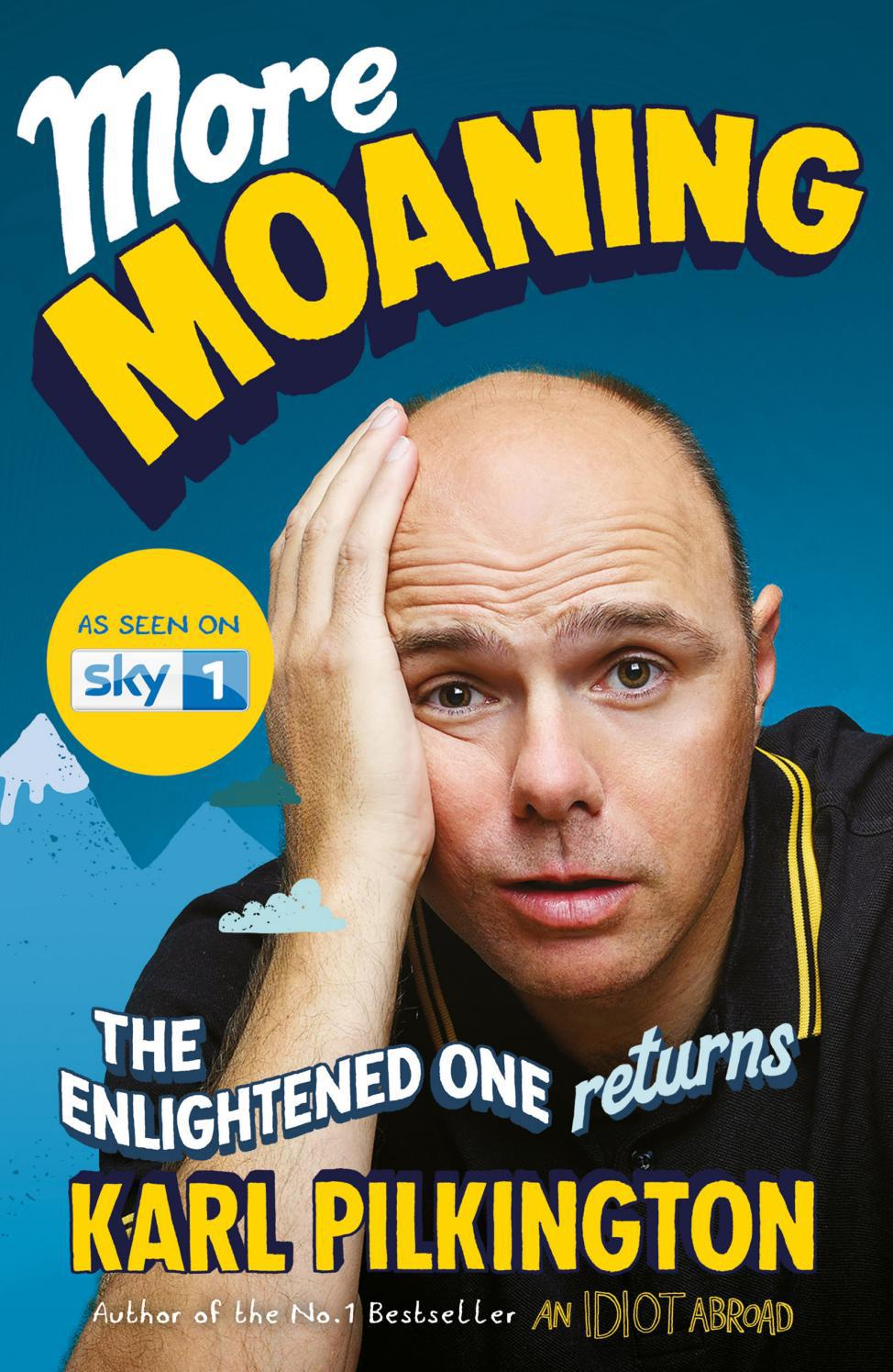 More Moaning By Karl Pilkington By Canongate Issuu