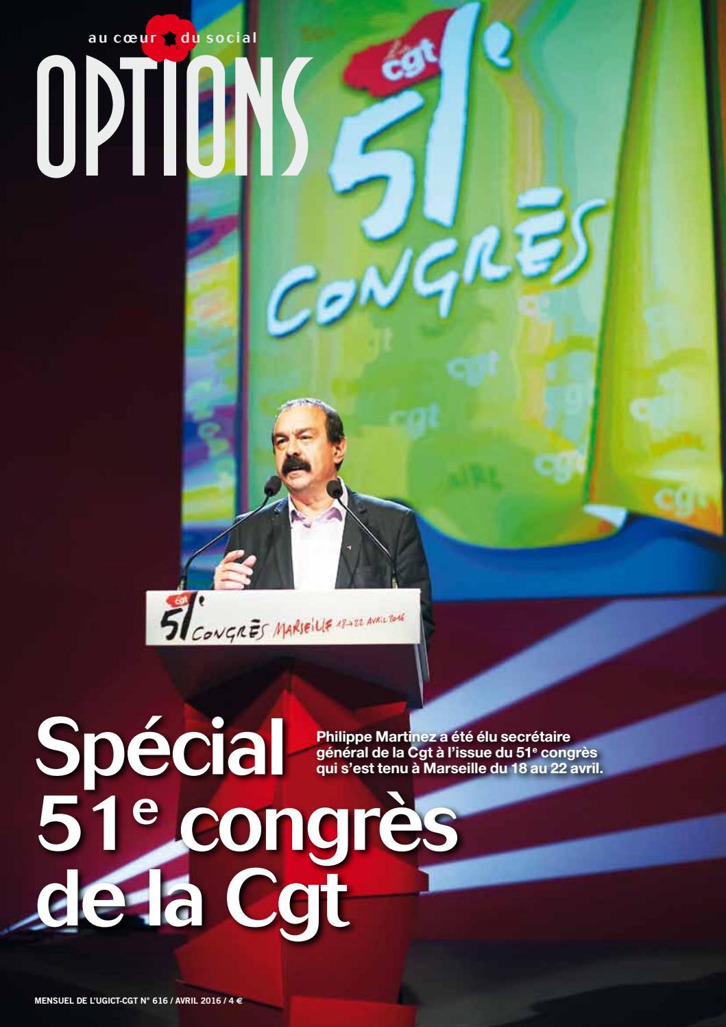 ed6f7a74ff2 Options 616 - Spécial 51e congrès de la CGT by UGICT CGT - issuu