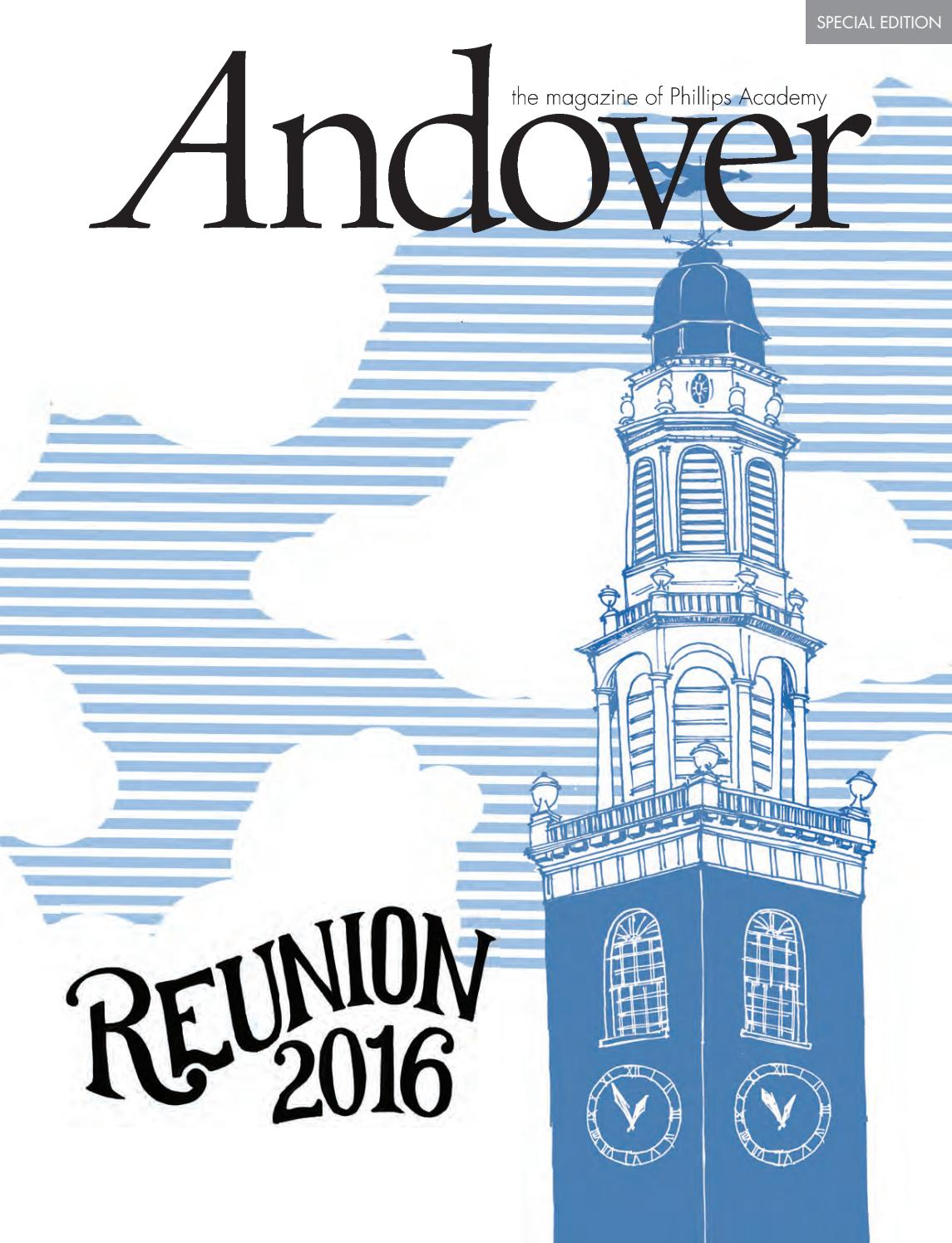 Andover magazine — Reunion 2016 Special Edition by Phillips Academy - issuu