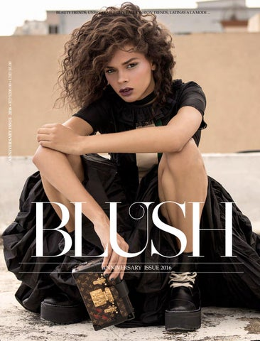 BLUSH MAGAZINE    Anniversary Issue 2016 by BLUSH MAGAZINE - issuu bee4bc8b953
