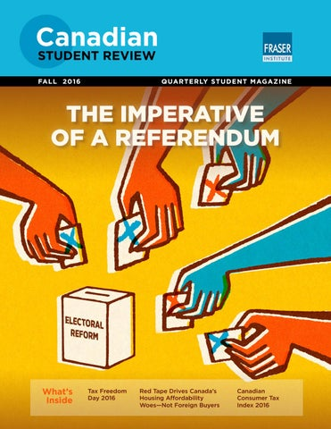 Canadian Student Review Fall 2016 By Fraser Institute Issuu