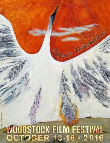 9c36b41fc 2016 Woodstock Film Festival program by Woodstock Film Festival - issuu