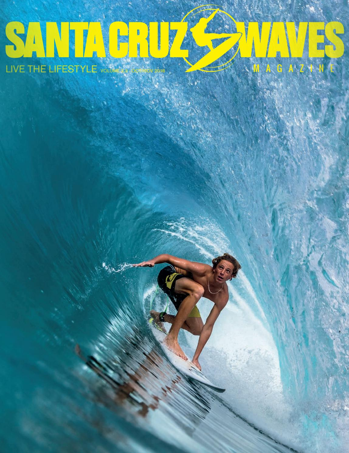 e029478c0c2a Santa Cruz Waves Oct Nov 2016 Issue 3.3 by Santa Cruz Waves - issuu