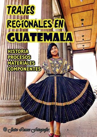 278d379ad Trajes Regionales en. GUATEMALA Historia Procesos Materiales Componentes