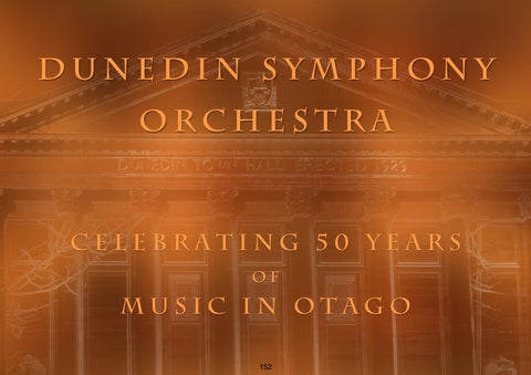 Page 152 of Dunedin Symphony Orchestra - Celebrating 50 Years of Music in Otago