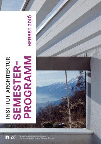 FHNW IArch Semesterprogramm HS16 by Master Architektur - issuu