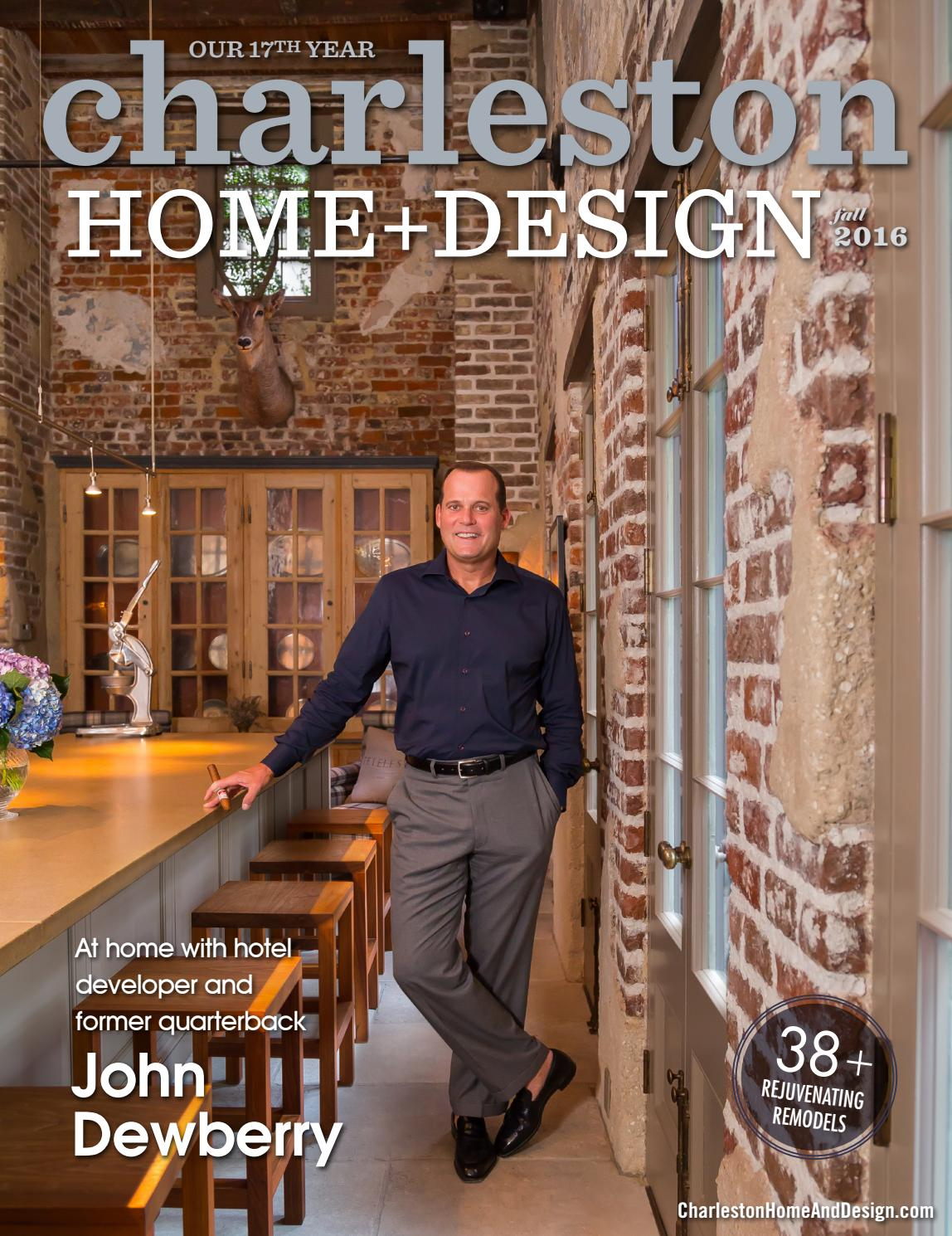 Charleston Home Design Magazine Fall 2016 By Charleston